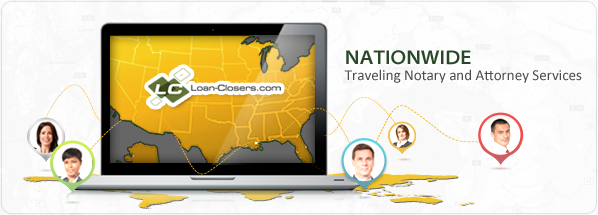 Nation Wide | Traveling Notary and Attorney Services